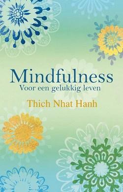Mindfulness voor een gelukkig leven
